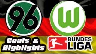 Hannover 96 vs Wolfsburg - 2018-19 Bundesliga Highlights #11