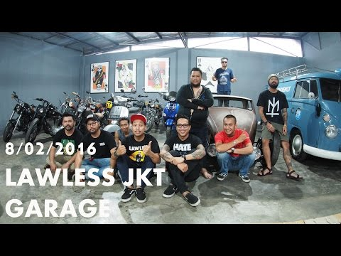 Gofar Hilman | LAWLESS JKT GARAGE 8/02/2016