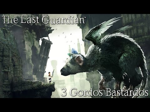 Reseña The Last Guardian | 3 Gordos Bastardos