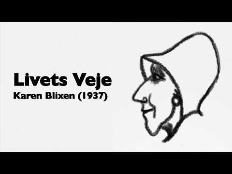 Karen Blixen  - Livets Veje