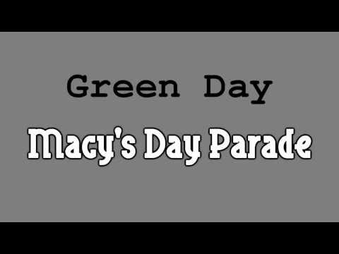 Green Day - Macy's Day Parade with lyrics in video [HD]