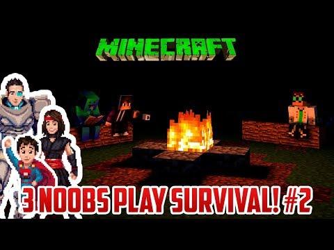 3 NOOBS PLAY SURVIVAL MINECRAFT #2!