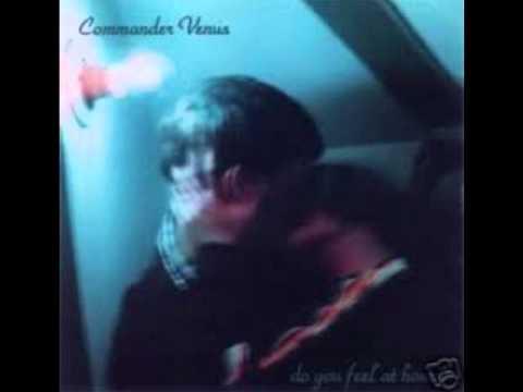 Do You Feel at Home?  Commander Venus