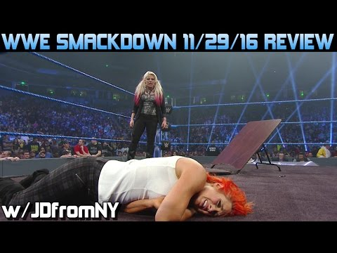 WWE Smackdown 11/29/16 Review, Results & Reactions: WWE TLC 2016 Go Home Show & Debut Of #205Live