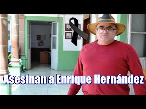 Ejecutan a Enrique Hernández, Autodefensa y Candidato de Morena