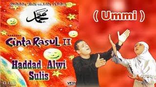 Download Lagu Cinta Rasul Vol 2 - Haddad Alwi & Sulis ( Ummi ) mp3