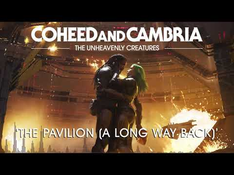 Coheed and Cambria: The Pavilion (A Long Way Back) (Official Audio)