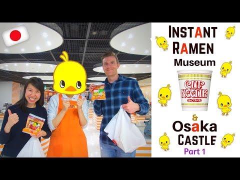 Instant Ramen Museum & Osaka Castle | Japan 2016 | Episode 19 Part 1