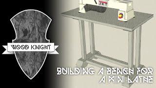 043 - Building A Fancier Work Bench For The Mini Lathe