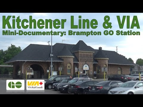 Kitchener Line & VIA - Mini-Documentary: Brampton GO Station