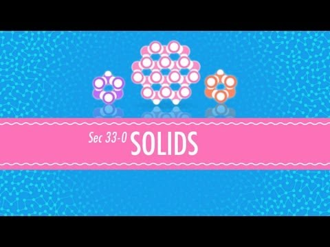Doing Solids: Crash Course Chemistry #33