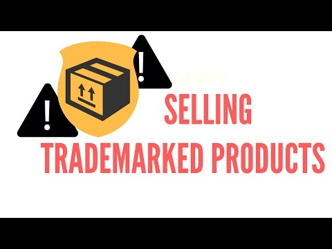 Selling Trademarked Products! MUST SEE!