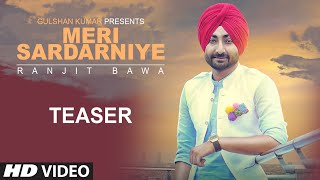Ranjit Bawa: Meri Sardarniye (Song Teaser)   Jassi X   Latest Punjabi Song 2016   T-Series
