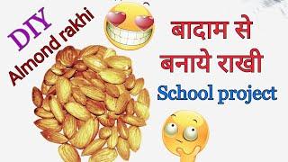 how to make rakhi / diy almond rakhi /rakshabndhan special