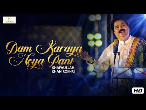 Dam Karaya Hoya Pani | Shafaullah Khan Rokhri | (Official Video) | Folk Studio Season 3