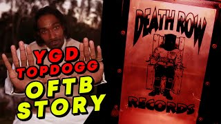 YGD Top Dogg UNTOLD OFTB Story   Death Row Records