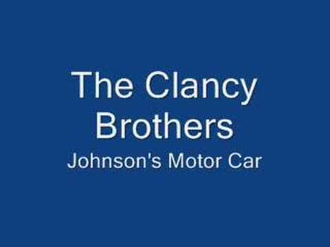 Clancy Brothers-Johnson's Motor Car