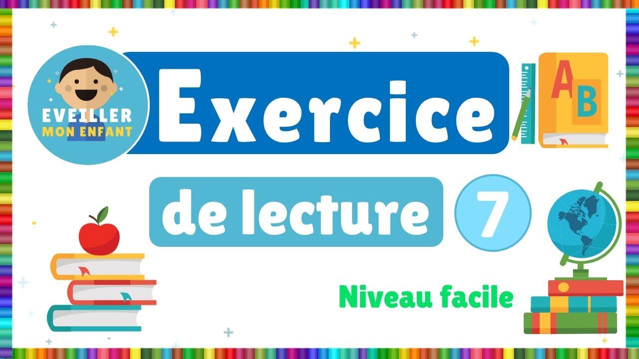 Exercice de lecture 7 -  Niveau facile