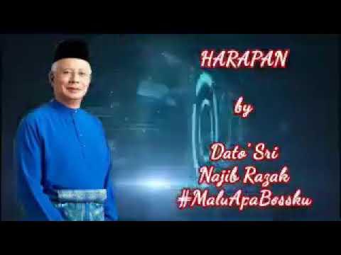Lagu Harapan #MaluApaBossku Nyayian Ds Najib