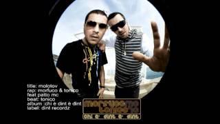 Morfuco & Tonico feat Patto mc - Molotov