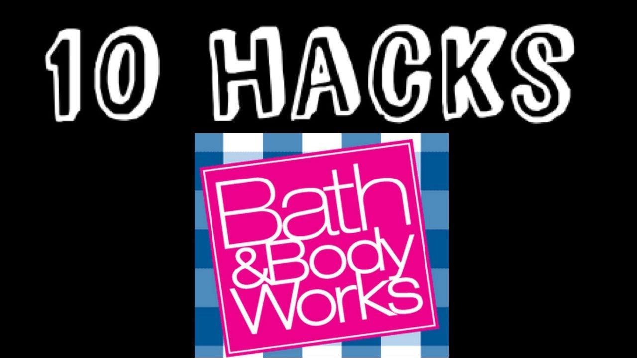TOP Ten Bath & Body Works HACKS!