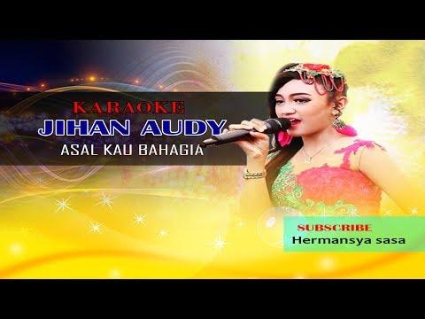 karaoke asal kau bahagia - jihan audy new pallapa