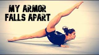 Gymnastics II My armor falls apart