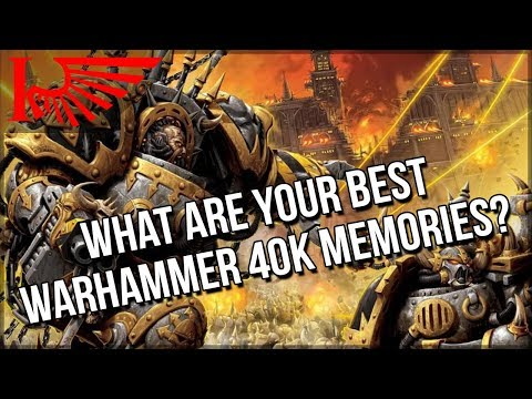 What Are Your Favourite Moments From Games Of Warhammer 40,000?