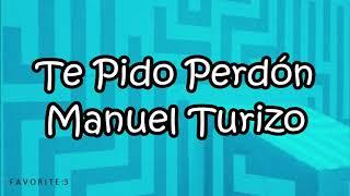 Descargar Mp3 Te Pido Perdon Manuel Turizo Gratis Mp3chido Com