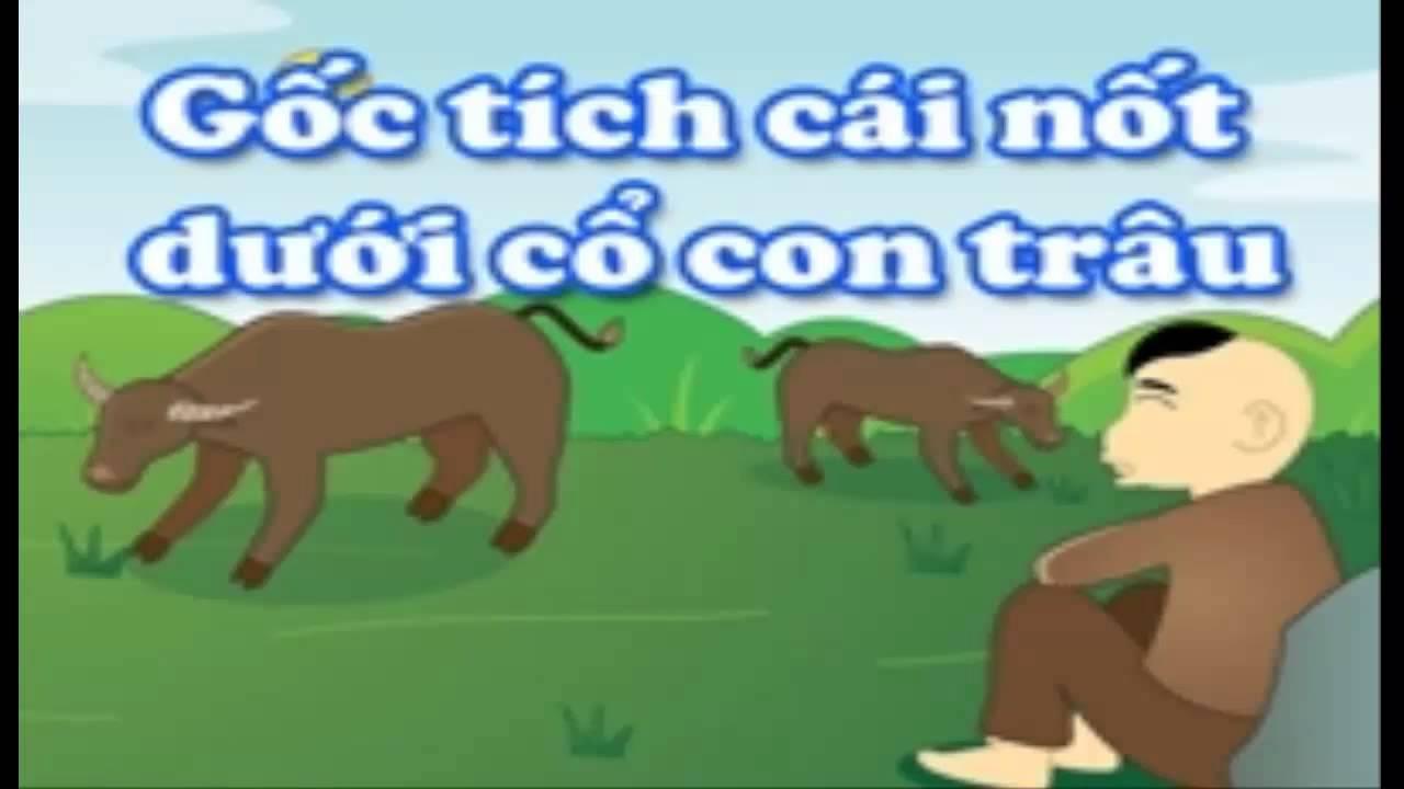 Gốc tích cái nốt dưới cổ con trâu - Truyện cổ tích Việt Nam - YouTube