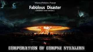 Exodus - Fabulous Disaster ( Corporation of Corpse Stealers cover ) with Lyrics 1080p