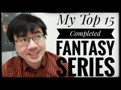 My Top 15 Completed Fantasy Series! (As of 2020)