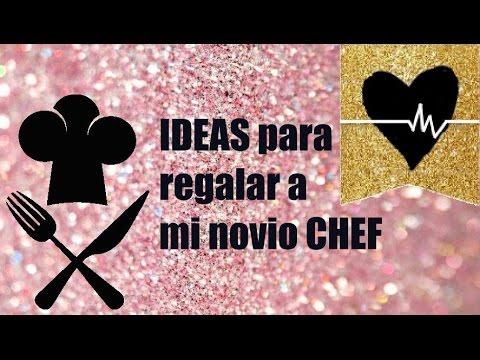 ideas originales para regalar a tu novio chef dra corazn