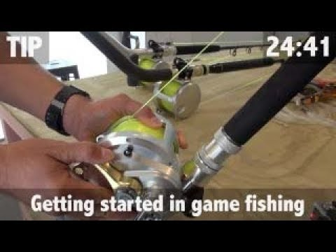 GETTING STARTED IN GAME FISHING