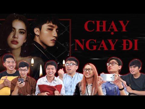REACTION MV CHẠY NGAY ĐI