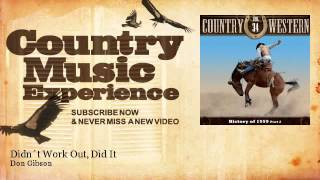 Don Gibson - Didn´t Work Out, Did It - Country Music Experience YouTube Videos