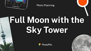 Plan 6. Full Moon at the top of the Sky Tower, Auckland (New Zealand)