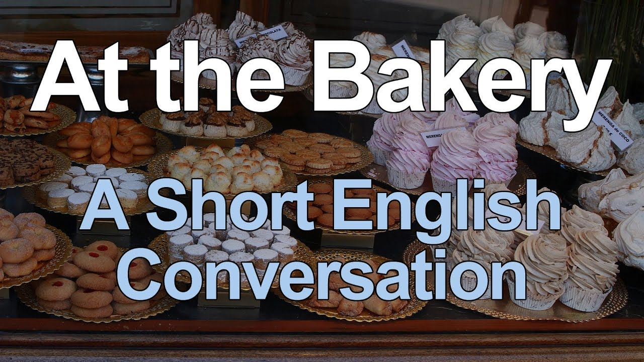 Short English Conversation at the Bakery for Beginners