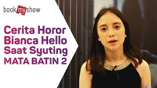 Download Video Cerita Horor Bianca Hello Saat Syuting Mata Batin 2 - BookMyShow Indonesia MP3 3GP MP4