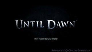 Until Dawn 2012 February Demo