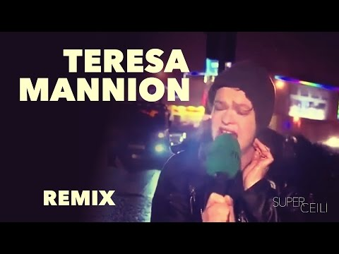 Teresa Mannion Remix - SUPER CÉILÍ