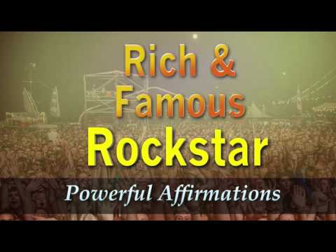Rich & Famous ROCKSTAR - Powerful Affirmations