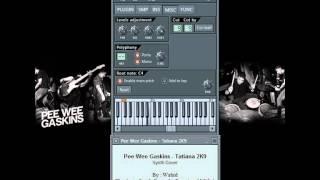 Synth Cover Pee Wee Gaskins - Tatiana 2K9 ( FL Studio )