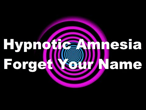Hypnotic Amnesia Forget Your Name