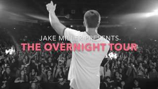 Gambar cover Jake Miller Presents: The Overnight Tour