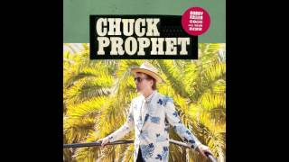 "Chuck Prophet - ""Bobby Fuller Died For Your Sins"" (Official Audio)"
