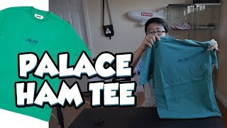 PALACE HAM TEE UNBOXING AND REVIEW