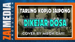 TARLING TENGDUNG KOPLO JAIPONG DIKEJAR DOSA (COVER) Zaimedia Production Group Feat Mbok Cayi