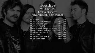 Slowdive - 2018-06-09 Hilvarenbeek, Netherlands [live]