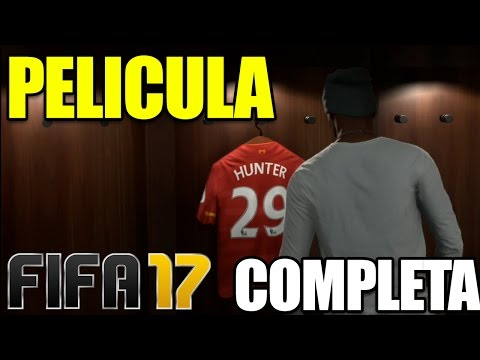 FIFA 17 EL CAMINO | PELÍCULA COMPLETA en ESPAÑOL